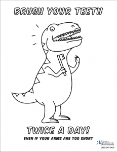 "My Family Dentistry Coloring Sheet: T-Rex Says ""Brush Your Teeth!"""